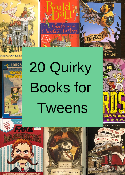 20 Quirky Books for Tweens