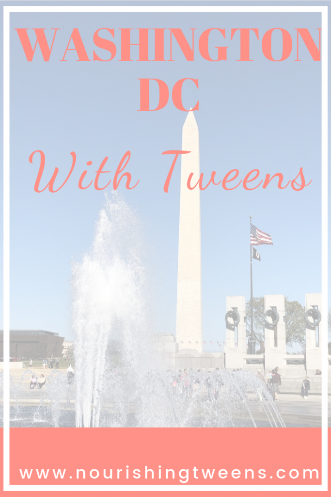 Washington DC with tweens
