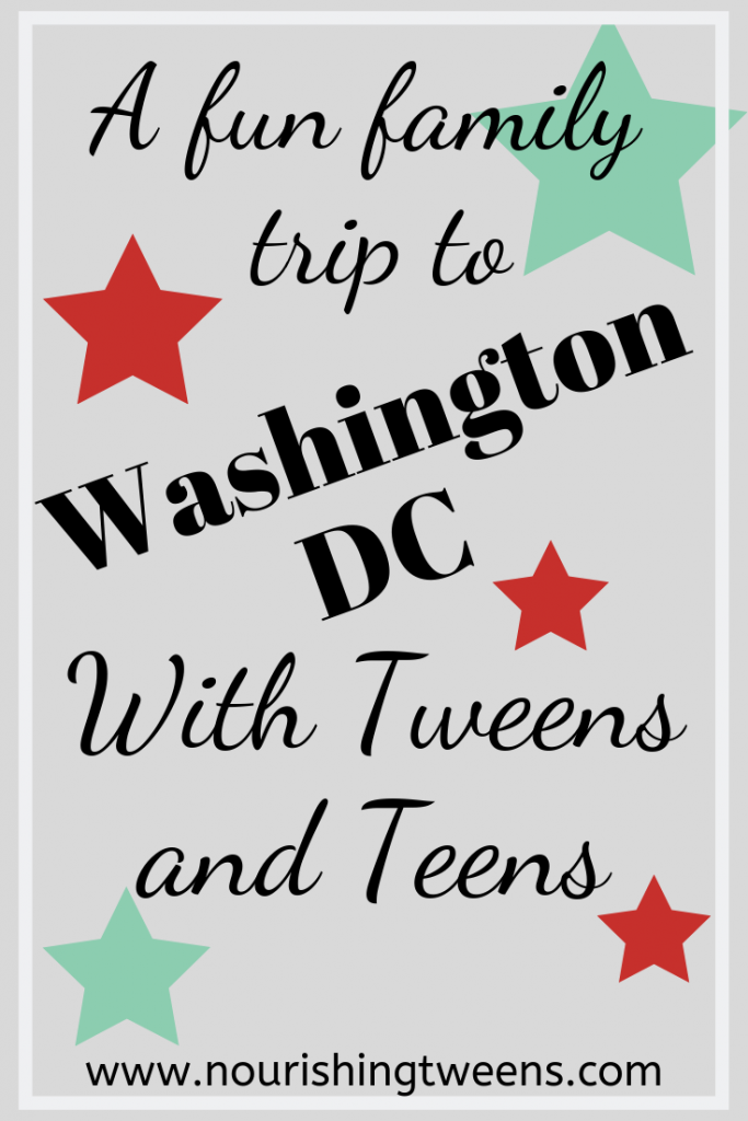 Fun in Washington DC with tweens