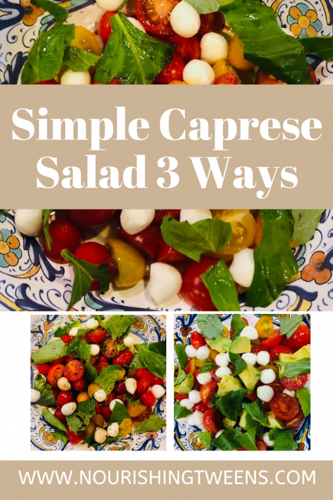 Simple Caprese Salad - 3 Ways