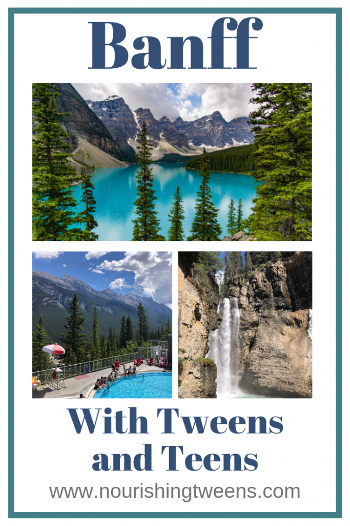 Banff with Tweens and Teens