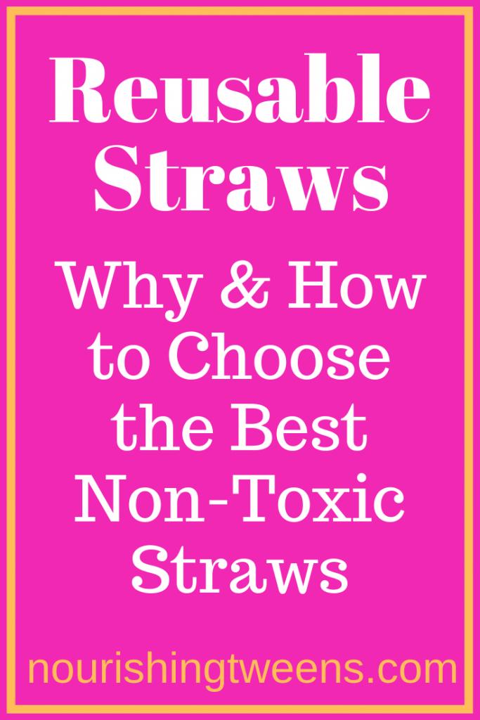 Reusable straws - The best non-toxic straws