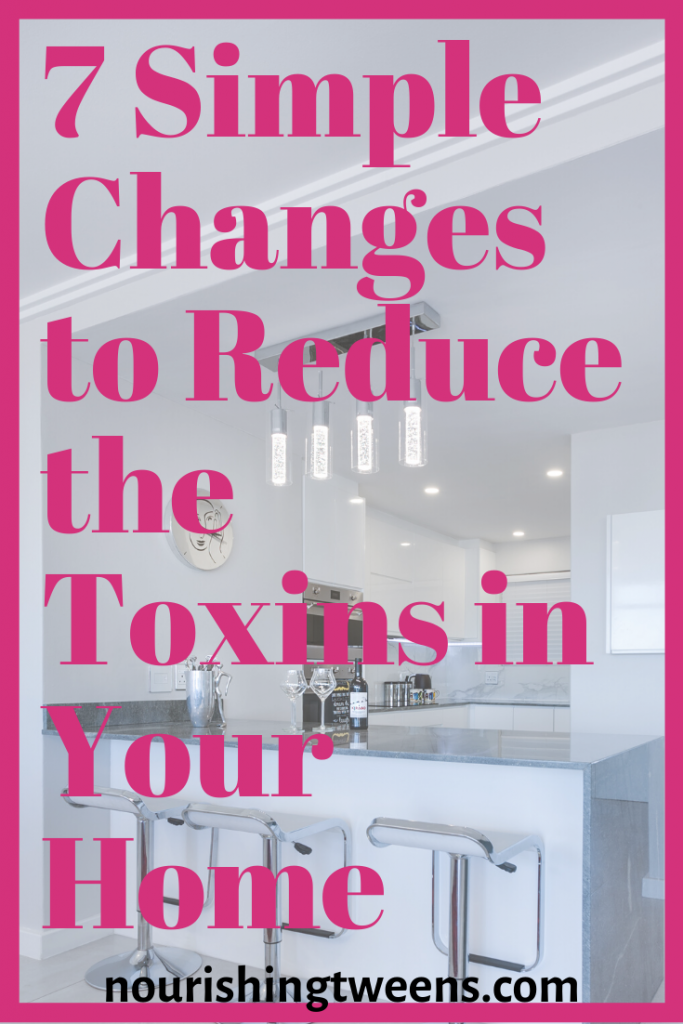 Reduce toxins in your home