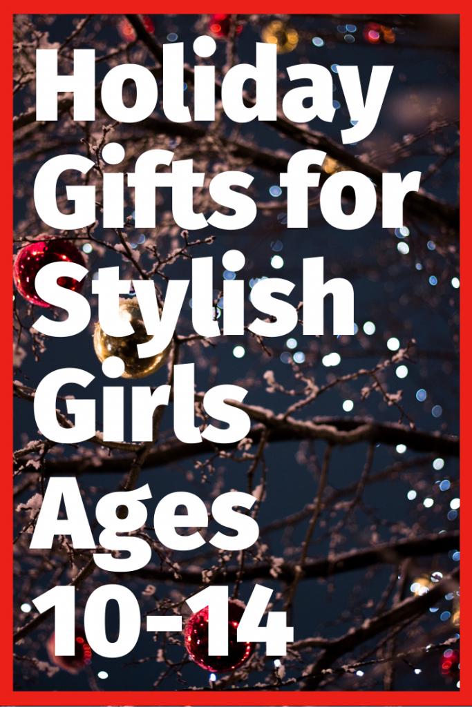 Holiday gifts for stylish tween girls Photo by Anton Scherbakov on Unsplash