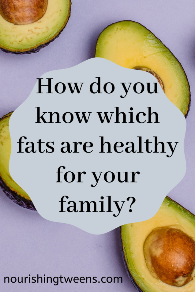 Healthy fat for your family