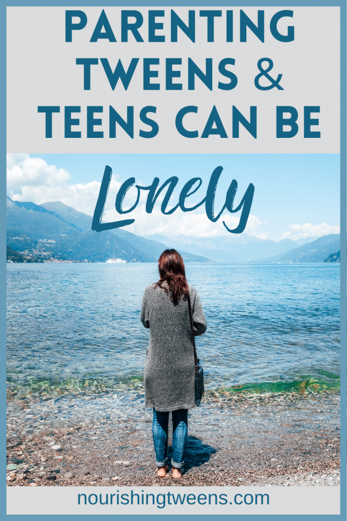 Parenting tweens and teens can be lonely