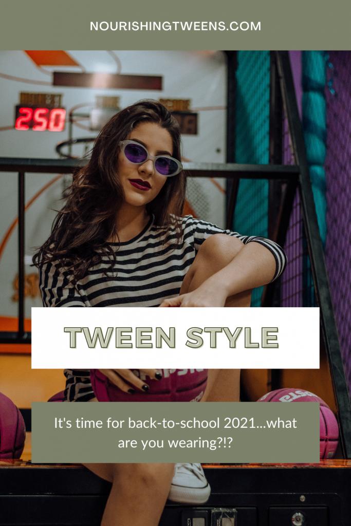 Tween style 2021